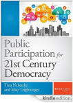 Public Participation for 21st Century Democracy from Tina Nabatchi and Matt Leighninger